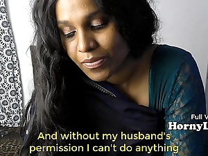 Bored Indian Housewife begs for threesome in Hindi relating to Eng subtitles